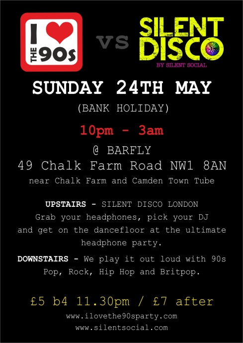 Ilovethe90sXsilentdisco_flyer_24MAY_BACK