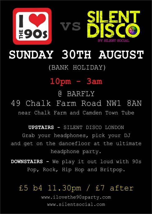 Ilovethe90sXsilentdisco_flyer_30AUGUST_BACK