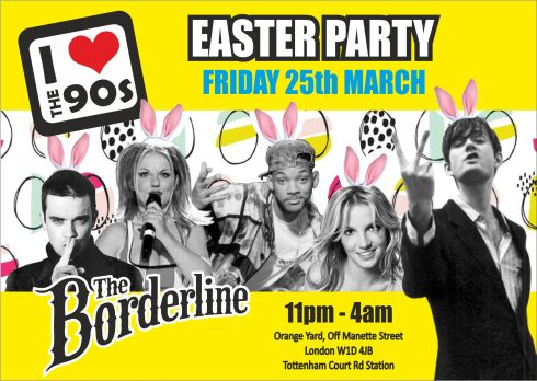 Ilovethe90s_BORDERLINE_EASTER flyer_front